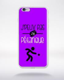 Coque j'peux pas j'ai pétanque 5 compatible iphone 6 transparent
