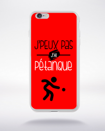 Coque j'peux pas j'ai pétanque 4 compatible iphone 6 transparent