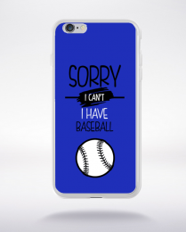 Coque sorry i can't i have baseball 1 compatible iphone 6 transparent