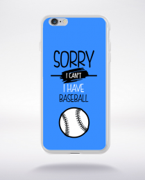 Coque sorry i can't i have baseball 10 compatible iphone 6 transparent