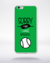 Coque sorry i can't i have baseball 2 compatible iphone 6 transparent