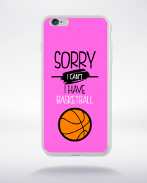 Coque sorry i can't i have basketball 7 compatible iphone 6 transparent