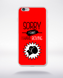 Coque sorry i can't i have boxing 5 compatible iphone 6 transparent