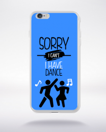 Coque sorry i can't i have dance 9 compatible iphone 6 transparent
