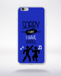 Coque sorry i can't i have dance compatible iphone 6 transparent