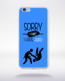 Coque sorry i can't i have judo 10 compatible iphone 6 transparent