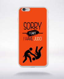 Coque sorry i can't i have judo 8 compatible iphone 6 transparent
