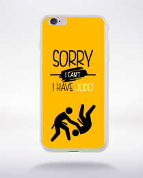 Coque sorry i can't i have judo 3 compatible iphone 6 transparent