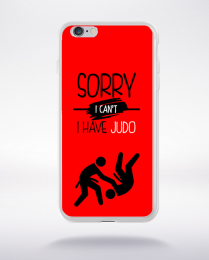 Coque sorry i can't i have judo 4 compatible iphone 6 transparent