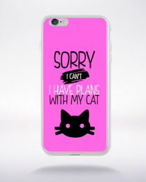 Coque sorry i can't i have plans with my cat 7 compatible iphone 6 transparent