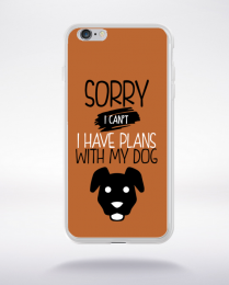 Coque sorry i can't i have plans with my dog 6 compatible iphone 6 transparent