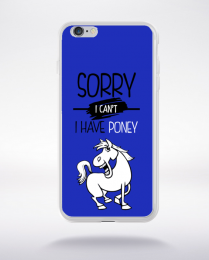 Coque sorry i can't i have poney 1 compatible iphone 6 transparent