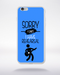 Coque sorry i can't i have rehearsal 10 compatible iphone 6 transparent