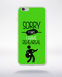 Coque sorry i can't i have rehearsal 9 compatible iphone 6 transparent