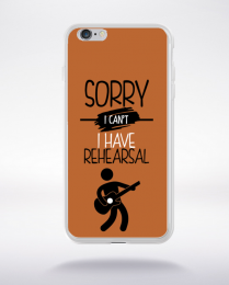 Coque sorry i can't i have rehearsal 6 compatible iphone 6 transparent