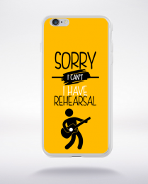 Coque sorry i can't i have rehearsal 3 compatible iphone 6 transparent