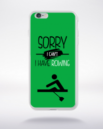 Coque sorry i can't i have rowing 1 compatible iphone 6 transparent