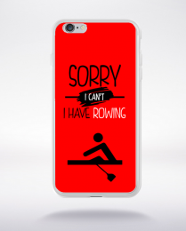 Coque sorry i can't i have rowing 4 compatible iphone 6 transparent