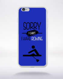 Coque sorry i can't i have rowing 2 compatible iphone 6 transparent