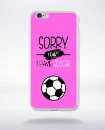Coque sorry i can't i have soccer 7 compatible iphone 6 transparent