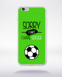 Coque sorry i can't i have soccer 9 compatible iphone 6 transparent