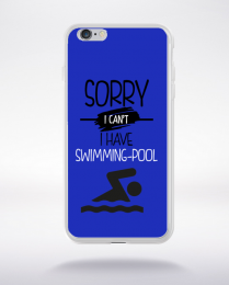 Coque sorry i can't i have swimming pool 1 compatible iphone 6 transparent