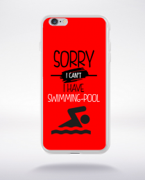Coque sorry i can't i have swimming pool 4 compatible iphone 6 transparent