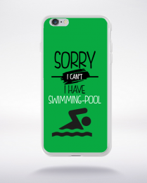 Coque sorry i can't i have swimming pool 2 compatible iphone 6 transparent