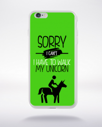 Coque sorry i can't i have to walk my unicorn 9 compatible iphone 6 transparent