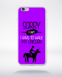 Coque sorry i can't i have to walk my unicorn 5 compatible iphone 6 transparent