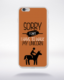 Coque sorry i can't i have to walk my unicorn 6 compatible iphone 6 transparent