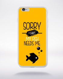 Coque sorry i can't my fish needs me 3 compatible iphone 6 transparent