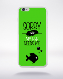 Coque sorry i can't my fish needs me 9 compatible iphone 6 transparent