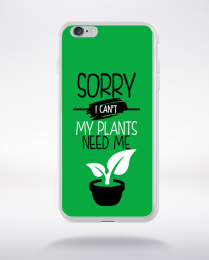 Coque sorry i can't my plants need me 2 compatible iphone 6 transparent