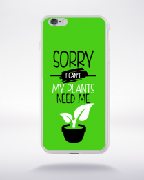 Coque sorry i can't my plants need me 9 compatible iphone 6 transparent