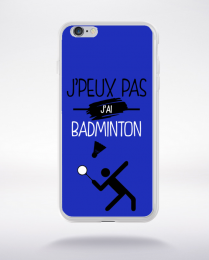 Coque j'peux pas j'ai badminton 3 compatible iphone 6 transparent