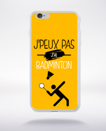 Coque j'peux pas j'ai badminton 5 compatible iphone 6 transparent