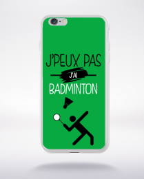 Coque j'peux pas j'ai badminton 4 compatible iphone 6 transparent