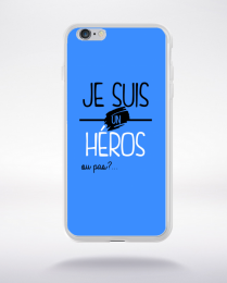 Coque je suis un heros ou pas 5 compatible iphone 6 transparent