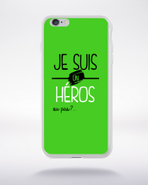 Coque je suis un heros ou pas 4 compatible iphone 6 transparent