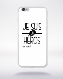 Coque je suis un heros ou pas 2 compatible iphone 6 transparent