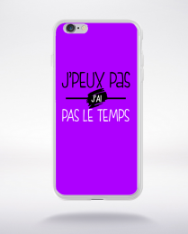 Coque j'peux pas j'ai pas le temps 4 compatible iphone 6 transparent