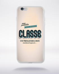 Coque mon portable est hyper classe. fond blanc compatible iphone 6 transparent