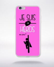 Coque je suis un heros ou pas 17 compatible iphone 6 transparent