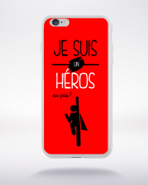 Coque je suis un heros ou pas 14 compatible iphone 6 transparent
