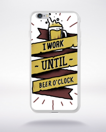 Coque i work until beer oclock compatible iphone 6 transparent