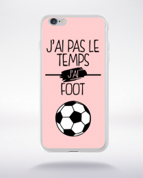 Coque j ai pas le temps j ai foot 11 compatible iphone 6 transparent