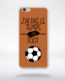 Coque j ai pas le temps j ai foot 6 compatible iphone 6 transparent