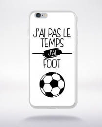 Coque j ai pas le temps j ai foot 2 compatible iphone 6 transparent