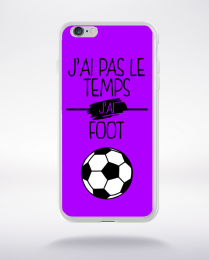 Coque j ai pas le temps j ai foot 5 compatible iphone 6 transparent